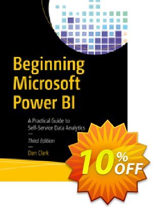 Beginning Microsoft Power BI (Clark) discount coupon Beginning Microsoft Power BI (Clark) Deal - Beginning Microsoft Power BI (Clark) Exclusive Easter Sale offer for iVoicesoft
