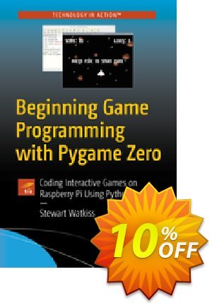 Beginning Game Programming with Pygame Zero (Watkiss) discount coupon Beginning Game Programming with Pygame Zero (Watkiss) Deal - Beginning Game Programming with Pygame Zero (Watkiss) Exclusive Easter Sale offer for iVoicesoft