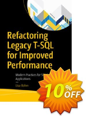 Refactoring Legacy T-SQL for Improved Performance (Bohm) 프로모션 코드 Refactoring Legacy T-SQL for Improved Performance (Bohm) Deal 프로모션: Refactoring Legacy T-SQL for Improved Performance (Bohm) Exclusive Easter Sale offer for iVoicesoft