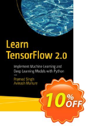 Learn TensorFlow 2.0 (Singh) Coupon, discount Learn TensorFlow 2.0 (Singh) Deal. Promotion: Learn TensorFlow 2.0 (Singh) Exclusive Easter Sale offer for iVoicesoft