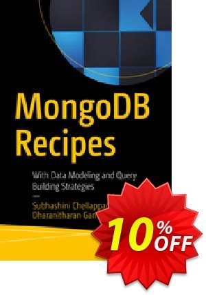 MongoDB Recipes (Chellappan) Coupon discount MongoDB Recipes (Chellappan) Deal. Promotion: MongoDB Recipes (Chellappan) Exclusive Easter Sale offer for iVoicesoft
