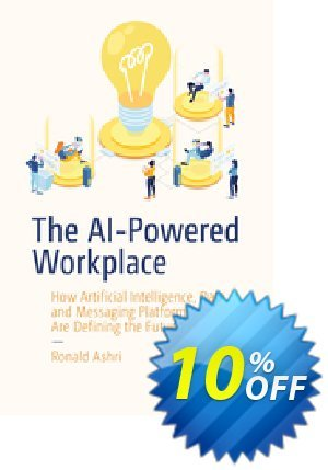 The AI-Powered Workplace (Ashri) discount coupon The AI-Powered Workplace (Ashri) Deal - The AI-Powered Workplace (Ashri) Exclusive Easter Sale offer for iVoicesoft