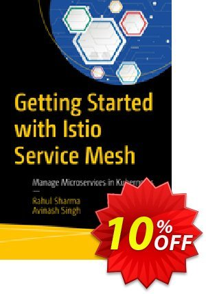 Getting Started with Istio Service Mesh (Sharma) Coupon discount Getting Started with Istio Service Mesh (Sharma) Deal. Promotion: Getting Started with Istio Service Mesh (Sharma) Exclusive Easter Sale offer for iVoicesoft