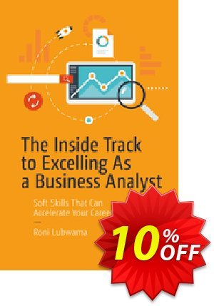 The Inside Track to Excelling As a Business Analyst (Lubwama) Coupon discount The Inside Track to Excelling As a Business Analyst (Lubwama) Deal. Promotion: The Inside Track to Excelling As a Business Analyst (Lubwama) Exclusive Easter Sale offer for iVoicesoft