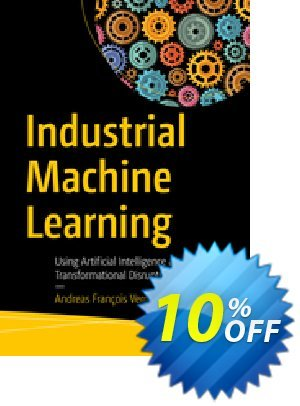 Industrial Machine Learning (Vermeulen) discount coupon Industrial Machine Learning (Vermeulen) Deal - Industrial Machine Learning (Vermeulen) Exclusive Easter Sale offer for iVoicesoft