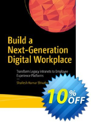 Build a Next-Generation Digital Workplace (Shivakumar) discount coupon Build a Next-Generation Digital Workplace (Shivakumar) Deal - Build a Next-Generation Digital Workplace (Shivakumar) Exclusive Easter Sale offer for iVoicesoft