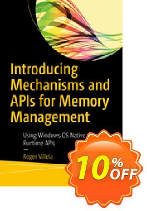 Introducing Mechanisms and APIs for Memory Management (Villela) discount coupon Introducing Mechanisms and APIs for Memory Management (Villela) Deal - Introducing Mechanisms and APIs for Memory Management (Villela) Exclusive Easter Sale offer for iVoicesoft