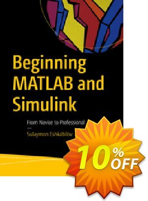 Beginning MATLAB and Simulink (Eshkabilov) Coupon discount Beginning MATLAB and Simulink (Eshkabilov) Deal. Promotion: Beginning MATLAB and Simulink (Eshkabilov) Exclusive Easter Sale offer for iVoicesoft