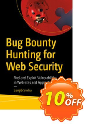 Bug Bounty Hunting for Web Security (Sinha) discount coupon Bug Bounty Hunting for Web Security (Sinha) Deal - Bug Bounty Hunting for Web Security (Sinha) Exclusive Easter Sale offer for iVoicesoft