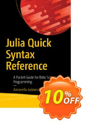 Julia Quick Syntax Reference (Lobianco) discount coupon Julia Quick Syntax Reference (Lobianco) Deal - Julia Quick Syntax Reference (Lobianco) Exclusive Easter Sale offer for iVoicesoft