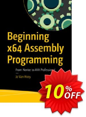 Beginning x64 Assembly Programming (Van Hoey) discount coupon Beginning x64 Assembly Programming (Van Hoey) Deal - Beginning x64 Assembly Programming (Van Hoey) Exclusive Easter Sale offer for iVoicesoft