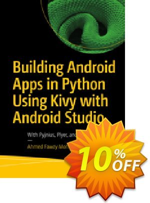 Building Android Apps in Python Using Kivy with Android Studio (Gad) discount coupon Building Android Apps in Python Using Kivy with Android Studio (Gad) Deal - Building Android Apps in Python Using Kivy with Android Studio (Gad) Exclusive Easter Sale offer for iVoicesoft