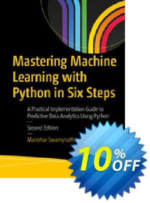 Mastering Machine Learning with Python in Six Steps (Swamynathan)割引コード・Mastering Machine Learning with Python in Six Steps (Swamynathan) Deal キャンペーン:Mastering Machine Learning with Python in Six Steps (Swamynathan) Exclusive Easter Sale offer for iVoicesoft