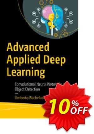 Advanced Applied Deep Learning (Michelucci) discount coupon Advanced Applied Deep Learning (Michelucci) Deal - Advanced Applied Deep Learning (Michelucci) Exclusive Easter Sale offer for iVoicesoft