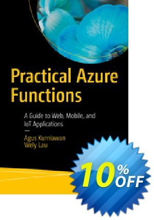 Practical Azure Functions (Kurniawan) discount coupon Practical Azure Functions (Kurniawan) Deal - Practical Azure Functions (Kurniawan) Exclusive Easter Sale offer for iVoicesoft