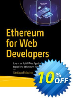 Ethereum for Web Developers (Palladino) Coupon discount Ethereum for Web Developers (Palladino) Deal. Promotion: Ethereum for Web Developers (Palladino) Exclusive Easter Sale offer for iVoicesoft
