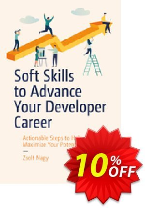 Soft Skills to Advance Your Developer Career (Nagy) discount coupon Soft Skills to Advance Your Developer Career (Nagy) Deal - Soft Skills to Advance Your Developer Career (Nagy) Exclusive Easter Sale offer for iVoicesoft