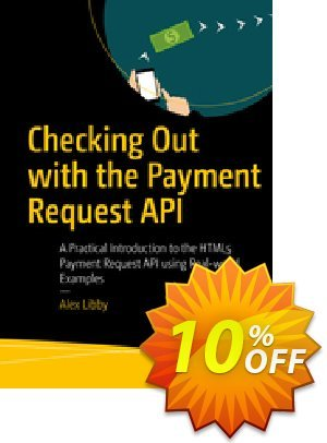 Checking Out with the Payment Request API (Libby) Coupon discount Checking Out with the Payment Request API (Libby) Deal. Promotion: Checking Out with the Payment Request API (Libby) Exclusive Easter Sale offer for iVoicesoft