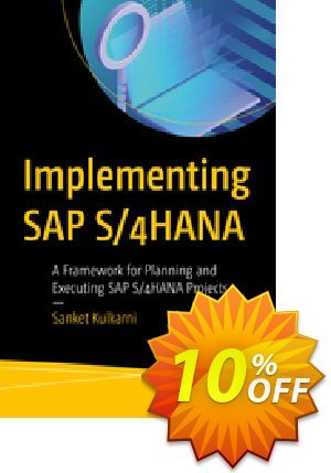 Implementing SAP S/4HANA (Kulkarni) discount coupon Implementing SAP S/4HANA (Kulkarni) Deal - Implementing SAP S/4HANA (Kulkarni) Exclusive Easter Sale offer for iVoicesoft