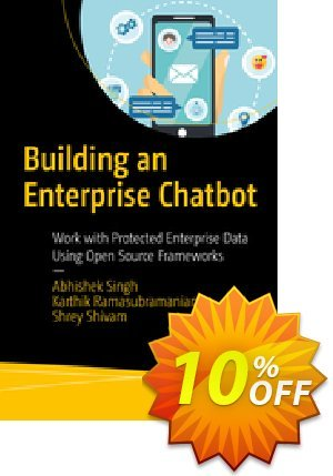 Building an Enterprise Chatbot (Singh) Coupon discount Building an Enterprise Chatbot (Singh) Deal. Promotion: Building an Enterprise Chatbot (Singh) Exclusive Easter Sale offer for iVoicesoft