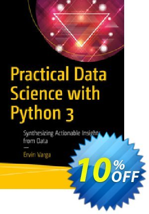 Practical Data Science with Python 3 (Varga) discount coupon Practical Data Science with Python 3 (Varga) Deal - Practical Data Science with Python 3 (Varga) Exclusive Easter Sale offer for iVoicesoft