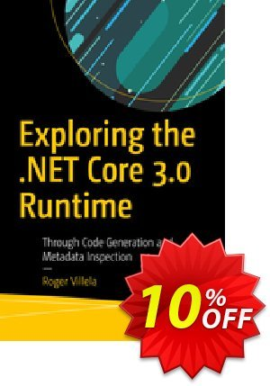 Exploring the .NET Core 3.0 Runtime (Villela) 프로모션 코드 Exploring the .NET Core 3.0 Runtime (Villela) Deal 프로모션: Exploring the .NET Core 3.0 Runtime (Villela) Exclusive Easter Sale offer for iVoicesoft
