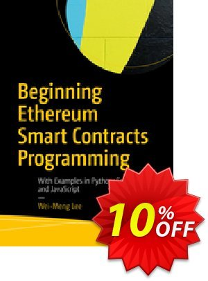 Beginning Ethereum Smart Contracts Programming (Lee) discount coupon Beginning Ethereum Smart Contracts Programming (Lee) Deal - Beginning Ethereum Smart Contracts Programming (Lee) Exclusive Easter Sale offer for iVoicesoft
