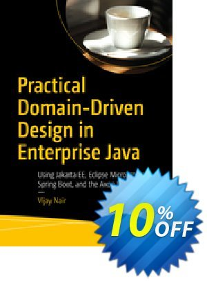 Practical Domain-Driven Design in Enterprise Java (Nair) discount coupon Practical Domain-Driven Design in Enterprise Java (Nair) Deal - Practical Domain-Driven Design in Enterprise Java (Nair) Exclusive Easter Sale offer for iVoicesoft