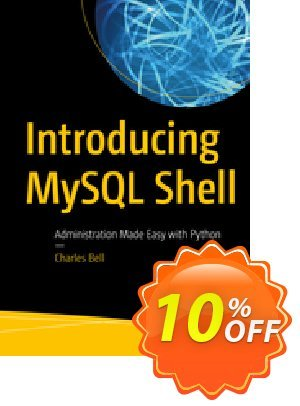 Introducing MySQL Shell (Bell) discount coupon Introducing MySQL Shell (Bell) Deal - Introducing MySQL Shell (Bell) Exclusive Easter Sale offer for iVoicesoft