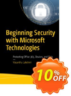 Beginning Security with Microsoft Technologies (Lakshmi) discount coupon Beginning Security with Microsoft Technologies (Lakshmi) Deal - Beginning Security with Microsoft Technologies (Lakshmi) Exclusive Easter Sale offer for iVoicesoft