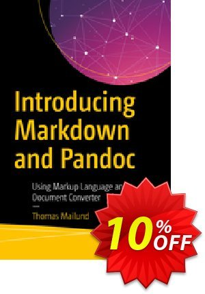 Introducing Markdown and Pandoc (Mailund) Coupon discount Introducing Markdown and Pandoc (Mailund) Deal. Promotion: Introducing Markdown and Pandoc (Mailund) Exclusive Easter Sale offer for iVoicesoft