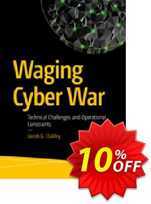 Waging Cyber War (Oakley) discount coupon Waging Cyber War (Oakley) Deal - Waging Cyber War (Oakley) Exclusive Easter Sale offer for iVoicesoft