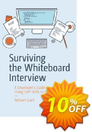 Surviving the Whiteboard Interview (Gant) Coupon discount Surviving the Whiteboard Interview (Gant) Deal. Promotion: Surviving the Whiteboard Interview (Gant) Exclusive Easter Sale offer for iVoicesoft