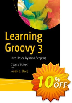 Learning Groovy 3 (Davis) discount coupon Learning Groovy 3 (Davis) Deal - Learning Groovy 3 (Davis) Exclusive Easter Sale offer for iVoicesoft
