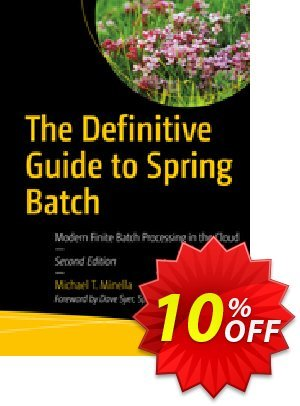 The Definitive Guide to Spring Batch (Minella) discount coupon The Definitive Guide to Spring Batch (Minella) Deal - The Definitive Guide to Spring Batch (Minella) Exclusive Easter Sale offer for iVoicesoft