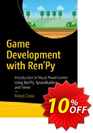 Game Development with Ren'Py (Ciesla) 優惠券,折扣碼 Game Development with Ren'Py (Ciesla) Deal,促銷代碼: Game Development with Ren'Py (Ciesla) Exclusive Easter Sale offer for iVoicesoft