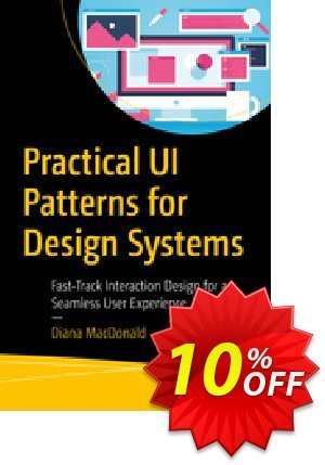 Practical UI Patterns for Design Systems (MacDonald) discount coupon Practical UI Patterns for Design Systems (MacDonald) Deal - Practical UI Patterns for Design Systems (MacDonald) Exclusive Easter Sale offer for iVoicesoft