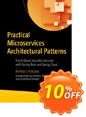 Practical Microservices Architectural Patterns (Christudas) discount coupon Practical Microservices Architectural Patterns (Christudas) Deal - Practical Microservices Architectural Patterns (Christudas) Exclusive Easter Sale offer for iVoicesoft