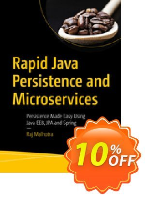 Rapid Java Persistence and Microservices (Malhotra) discount coupon Rapid Java Persistence and Microservices (Malhotra) Deal - Rapid Java Persistence and Microservices (Malhotra) Exclusive Easter Sale offer for iVoicesoft