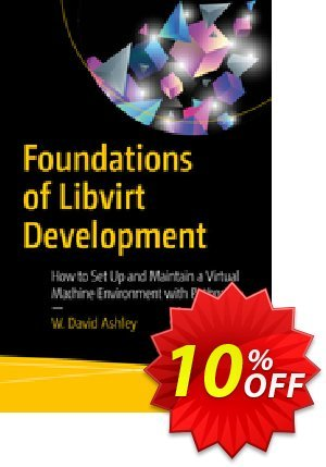 Foundations of Libvirt Development (Ashley) 優惠券,折扣碼 Foundations of Libvirt Development (Ashley) Deal,促銷代碼: Foundations of Libvirt Development (Ashley) Exclusive Easter Sale offer for iVoicesoft