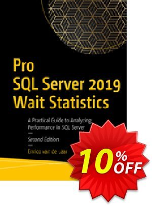 Pro SQL Server 2019 Wait Statistics (van de Laar) Coupon discount Pro SQL Server 2019 Wait Statistics (van de Laar) Deal. Promotion: Pro SQL Server 2019 Wait Statistics (van de Laar) Exclusive Easter Sale offer for iVoicesoft