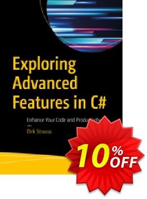 Exploring Advanced Features in C# (Strauss) discount coupon Exploring Advanced Features in C# (Strauss) Deal - Exploring Advanced Features in C# (Strauss) Exclusive Easter Sale offer for iVoicesoft