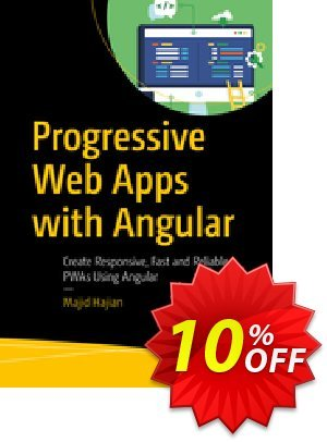 Progressive Web Apps with Angular (Hajian) discount coupon Progressive Web Apps with Angular (Hajian) Deal - Progressive Web Apps with Angular (Hajian) Exclusive Easter Sale offer for iVoicesoft