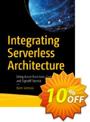 Integrating Serverless Architecture (Vemula) discount coupon Integrating Serverless Architecture (Vemula) Deal - Integrating Serverless Architecture (Vemula) Exclusive Easter Sale offer for iVoicesoft