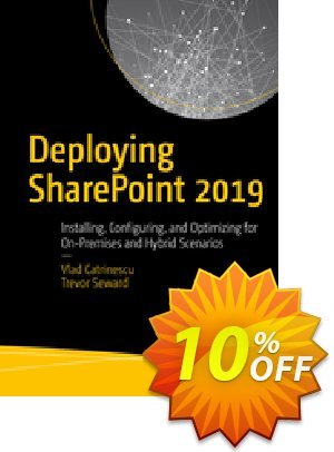 Deploying SharePoint 2019 (Catrinescu) Coupon, discount Deploying SharePoint 2021 (Catrinescu) Deal. Promotion: Deploying SharePoint 2021 (Catrinescu) Exclusive Easter Sale offer for iVoicesoft