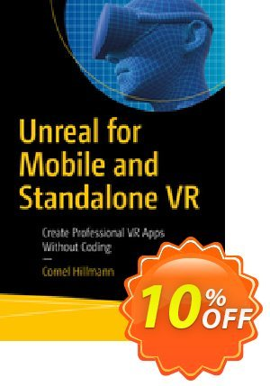 Unreal for Mobile and Standalone VR (Hillmann) discount coupon Unreal for Mobile and Standalone VR (Hillmann) Deal - Unreal for Mobile and Standalone VR (Hillmann) Exclusive Easter Sale offer for iVoicesoft