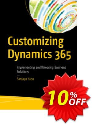 Customizing Dynamics 365 (Yapa) Coupon discount Customizing Dynamics 365 (Yapa) Deal. Promotion: Customizing Dynamics 365 (Yapa) Exclusive Easter Sale offer for iVoicesoft
