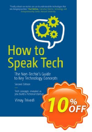 How to Speak Tech (Trivedi) Coupon discount How to Speak Tech (Trivedi) Deal. Promotion: How to Speak Tech (Trivedi) Exclusive Easter Sale offer for iVoicesoft