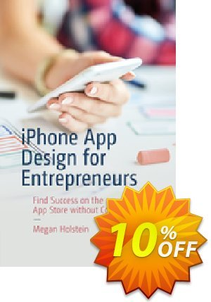 iPhone App Design for Entrepreneurs (Holstein) discount coupon iPhone App Design for Entrepreneurs (Holstein) Deal - iPhone App Design for Entrepreneurs (Holstein) Exclusive Easter Sale offer for iVoicesoft