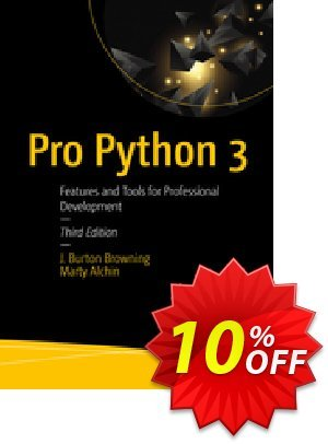 Pro Python 3 (Burton Browning) discount coupon Pro Python 3 (Burton Browning) Deal - Pro Python 3 (Burton Browning) Exclusive Easter Sale offer for iVoicesoft
